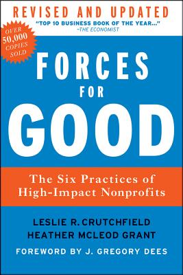 Forces for Good By Crutchfield, Leslie R./ Grant, Heather Mcleod