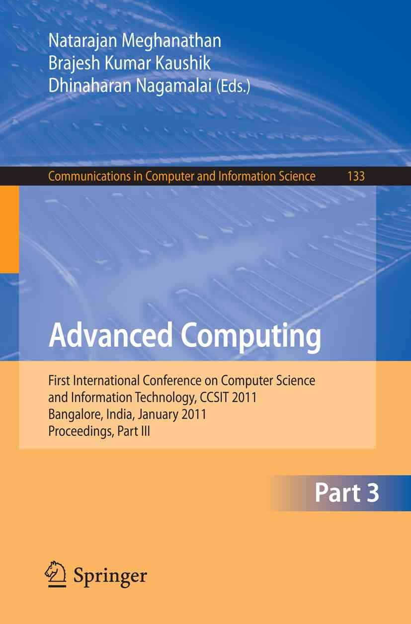 Advanced Computing By Meghanathan, Natarajan (EDT)/ Kaushik, B. K. (EDT)/ Nagamalai, Dhinaharan (EDT)